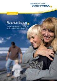Sucht - Fit gegen Drogen (PDF, 285 KB) - Deutsche BKK