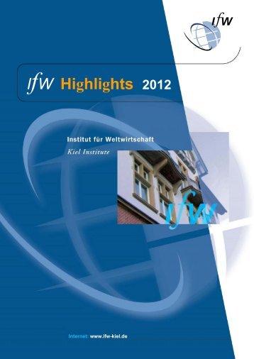 IfW Highlights 2012 - Institut für Weltwirtschaft