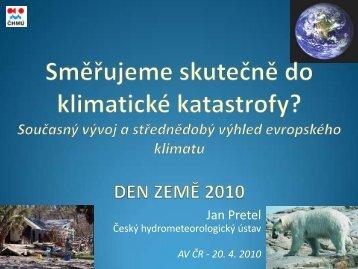 Současný vývoj evropského klimatu a střednědobý výhled