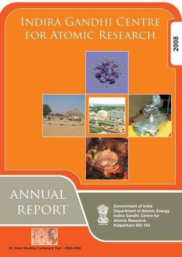 IGC Annual Report 2008 - Indira Gandhi Centre for Atomic Research
