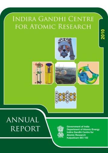 IGC Annual Report 2010 - Indira Gandhi Centre for Atomic Research
