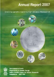 IGCAR : Annual Report - Indira Gandhi Centre for Atomic Research