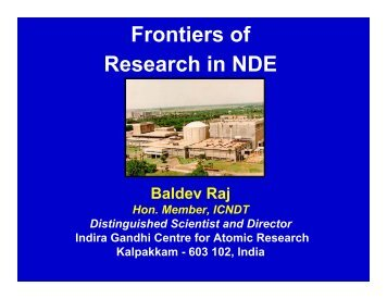 Frontiers of Research in NDE - Indira Gandhi Centre for Atomic ...