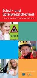 Schul- und Spielwegsicherheit - ein Leitfaden für Lehrkräfte, Eltern ...