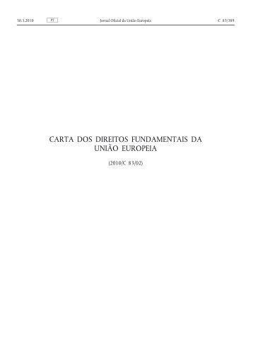 Carta dos Direitos Fundamentais da União Europeia - EUR-Lex ...
