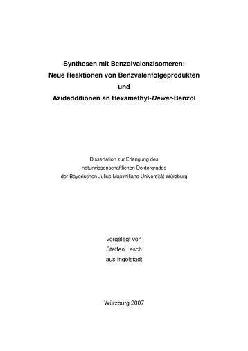 Synthesen mit Benzolvalenzisomeren: Neue ... - OPUS Würzburg