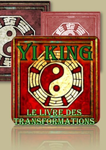 Yi King, Livre des Transformations