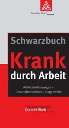 Schwarzbuch Krank durch Arbeit - IG Metall Braunschweig