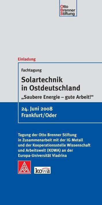 Solartechnik in Ostdeutschland - IG Metall Braunschweig