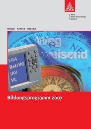Bildungsprogramm 2007 - IG Metall Bezirk Berlin-Brandenburg ...