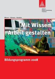 Bildungsprogramm 2008 - IG Metall Bezirk Berlin-Brandenburg ...
