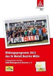 Bildungsprogramm Bezirk Mitte 2013 - IG-Metall