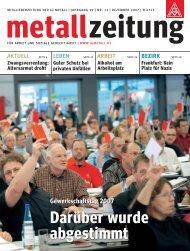 ausführlicher Artikel aus der metallzeitung zum Gewerkschaftstag ...