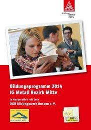 Bildungsprogramm 2014 IG Metall Bezirk Mitte