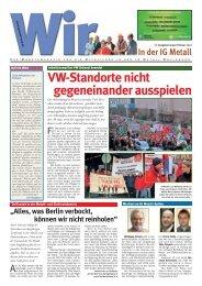 VW-Standorte nicht gegeneinander ausspielen - IG Metall Wolfsburg