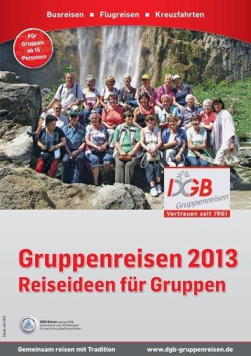 Gemeinsam die Welt entdecken - Gruppenreisen 2013