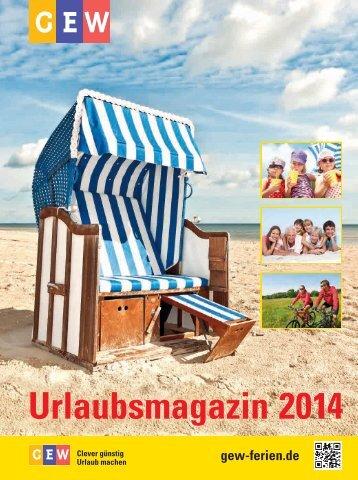 Urlaubsmagazin 2014 - der Servicegesellschaft mbH für Mitglieder ...