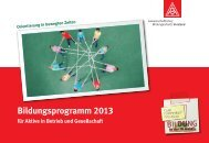 Bildungsprogramm 2013 für Aktive in Betrieb und ... - IG Metall