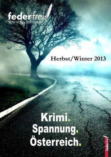 Verlagsprogramm Herbst/Winter 2013 - Verlag Federfrei