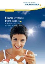 Gesunde Ernährung macht glücklich (PDF, 610 KB) - Deutsche BKK