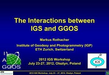 The Interactions between IGS and GGOS - IGS - NASA