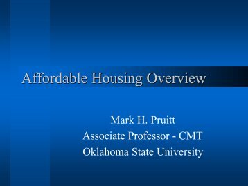 Affordable Housing Overview - IGSHPA - Oklahoma State University