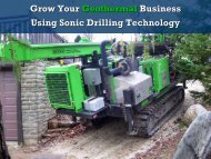 Grow Your Geothermal Business Using Sonic Drilling ... - IGSHPA