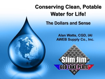 Conserving Clean, Potable Water for Life! The Dollars and ... - IGSHPA