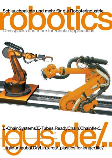 E-ChainSystems.E-Tubes.ReadyChain.Chainflex ... - ROBOTER-INFO