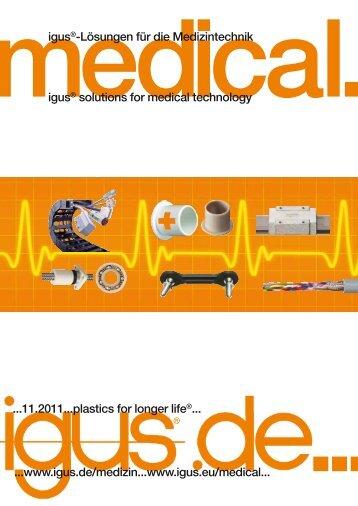 igus®-Lösungen für die Medizintechnik igus® solutions for medical ...