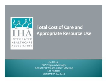 Total Cost of Care and Appropriate Resource Use - Integrated ...
