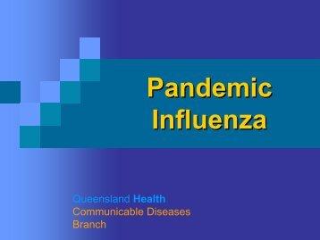 Pandemic Pandemic Influenza
