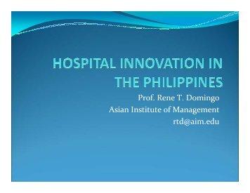 Prof. Rene T. Domingo Asian Institute of Management rtd@aim.edu