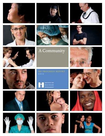 IHI progress report 2012 - Institute for Healthcare Improvement