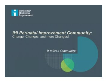Review the slides - Institute for Healthcare Improvement