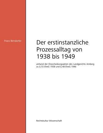 Der erst instanzliche Prozessalltag von 1938 bis 1949 - Gietl Verlag