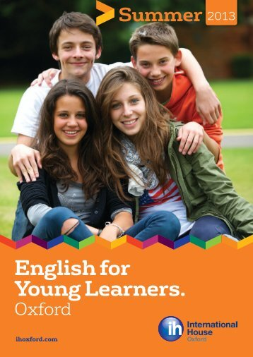 English for Young Learners. - International House London