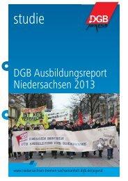 DGB Ausbildungsreport Niedersachsen 2013 - DGB Niedersachsen