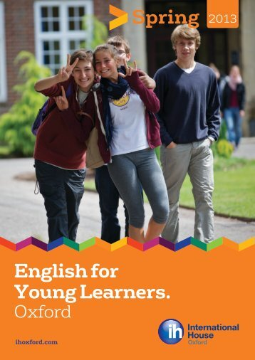 English for Young Learners. Spring 2013 - International House ...