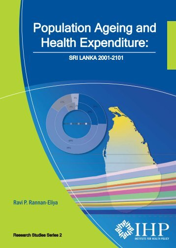 Population Ageing and Health Expenditure: Sri Lanka 2001-2101