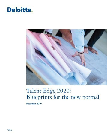 Global reach local prese talent edge 2020 blueprints for the new normal deloitte malvernweather Choice Image