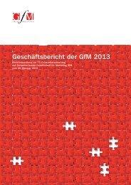 Geschäftsbericht der GfM 2013