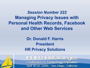 Managing Privacy Issues with Personal Health Records ... - IHRIM