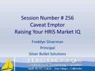 Session Number # 256 Caveat Emptor Raising Your HRIS ... - IHRIM