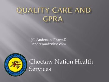 Quality Care and GPRA - Indian Health Service