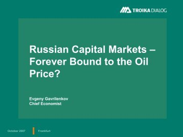 Russian Capital Markets – Forever Bound to the ... - IHS Global Insight