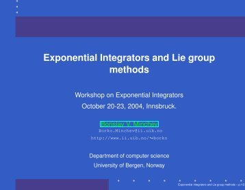 Exponential Integrators and Lie group methods