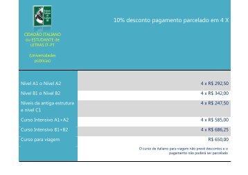 10% desconto pagamento parcelado em 4 X
