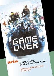 Game Over, le rèGne des jeux vidéO - Arte