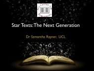 Star Texts: The Next Generation Dr Samantha Rayner, UCL